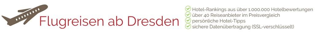 Willkommen auf der ab Dresden-Website für Reisen ab Flughafen Dresden (DRS - Dresden International) - Last Minute & Frühbucher Urlaub